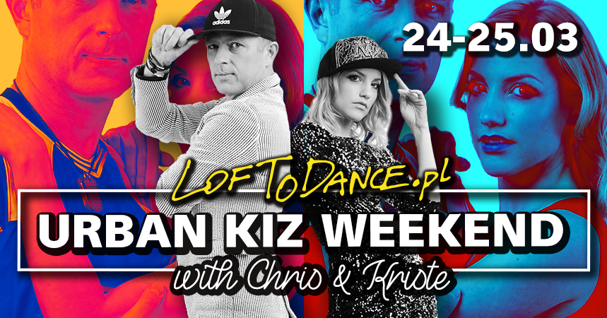 LOFToDANCE UrbanKiz Weekend with Chris & Kriste!