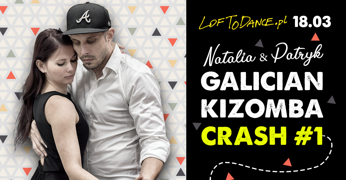 Galician Kizomba Crash #1 - warsztaty w LOFToDANCE!
